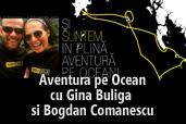 Aventura pe Ocean - cu Gina Buliga si Bogdan Comanescu