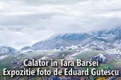 Calator in Tara Barsei -  Expozitie foto de Eduard Gutescu