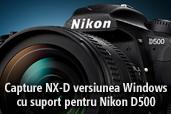 Capture NX-D versiunea Windows cu suport pentru Nikon D500