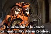 La Carnavalul de la Venetia cu membrul NPS Adrian Radulescu