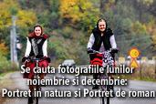 Se cauta fotografiile lunilor noiembrie si decembrie 2015: Portret in natura si Portret de roman