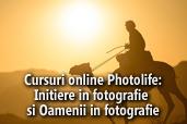 Cursuri online Photolife: Initiere in fotografie si Oamenii in fotografie