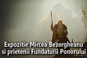Nikon prezinta: Expozitie Mircea Bezergheanu si prietenii Fundaturii Ponorului