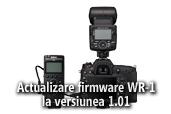Actualizare firmware WR-1 la versiunea 1.01