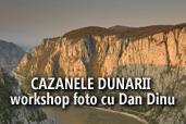 Cazanele Dunarii - workshop foto cu Dan Dinu