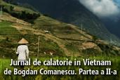 Jurnal de calatorie in Vietnam - de Bogan Comanescu. Partea a II-a