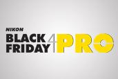 Pregatiti-va, urmeaza Nikon Black Friday 4 Pro!