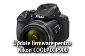Firmware update pentru Nikon COOLPIX P900