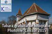 Tabara gratuita de fotografie Photolife: Cincsor 2015