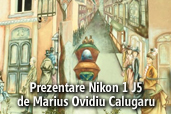Prezentare Nikon 1 J5 - de Marius Ovidiu Calugaru