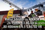 Raliul Sibiului cu NIKKOR 24-70mm f/2.8G ED si 80-400mm f/4.5-5.6G ED VR - de Attila Szabo