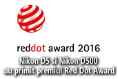 Aparatele foto Nikon D5 si Nikon D500 au primit premiul Red Dot Award: Product Design 2016