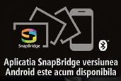 Aplicatia SnapBridge este acum disponibila