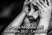 Se cauta fotografia lunii octombrie 2015 - Castigatorii