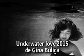 Underwater love 2015 - de Gina Buliga