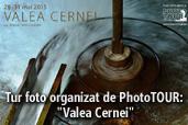 """Tur foto organizat de PhotoTOUR: """"Valea Cernei"""""""