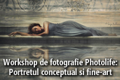 Workshop de fotografie Photolife: Portretul conceptual si fine-art