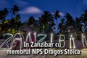 In Zanzibar cu membrul NPS Dragos Stoica