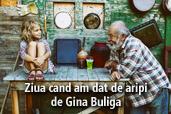 Ziua cand am dat de aripi - de Gina Buliga