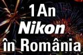 Nikon a aniversat primul an de existenta oficiala in Romania