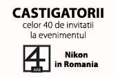 40 de fani au primit invitatii la evenimentul 4 ani Nikon in Romania