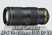 Nikon lanseaza AF-S NIKKOR 70-200mm f/4G ED VR