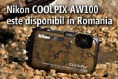 Nikon COOLPIX AW100 este disponibil in Romania