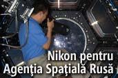 Nikon a ajuns si pe segmentul rusesc al Statiei Spatiale Internationale