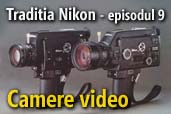 Traditia Nikon: Camere video