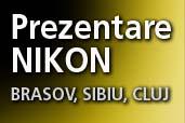 Nikon ajunge in Brasov, Sibiu si Cluj