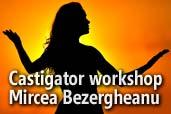Castigatorul unui workshop gratis sustinut de Mircea Bezergheanu