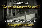 Se cauta fotografia lunii octombrie: Fotografie Urbana