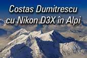 Sesiune foto in Alpi cu Nikon D3X - Costas Dumitrescu