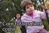 Cum fotografiem copiii