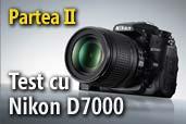 Test Nikon D7000 partea II: Sistemul Autofocus - Mircea Bezergheanu