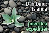 Dan Dinu: Islanda - povestea expeditiei