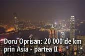 Doru Oprisan: 20 000 de km prin Asia - partea II
