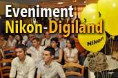 Nikon pentru prima oara in Oltenia prin Digiland
