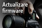 Actualizare firmware Nikon D7000