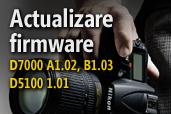 Actualizare firmware pentru Nikon D7000 si Nikon D5100