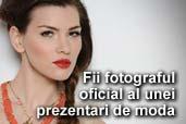 Fii fotograful oficial al unei prezentari de moda