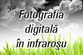 Fotografia digitala in Infrarosu