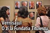 """Vernisajul """"O zi la Fundatia Titulescu"""""""
