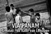 VIA PANAM, partea a patra: Greutati - de Kadir van Lohuizen