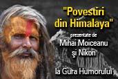 Povestiri din Himalaya - vernisaj la Gura Humorului