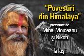 Povestiri din Himalaya - la Moldova Mall din Iasi