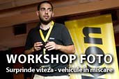 Inregistrare video: Workshop foto Surprinde viteza - vehicule in miscare