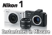 Nikon 1 - camera inteligenta care incepe sa filmeze inainte de a apasa pe buton