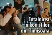 Intalnirea nikonistilor din Timisoara