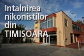 Invitatie la intalnirea nikonistilor din Timisoara